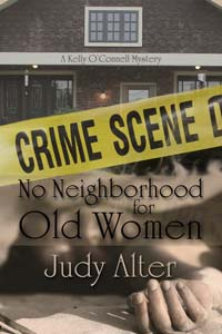 No Neighborhood for Old Women